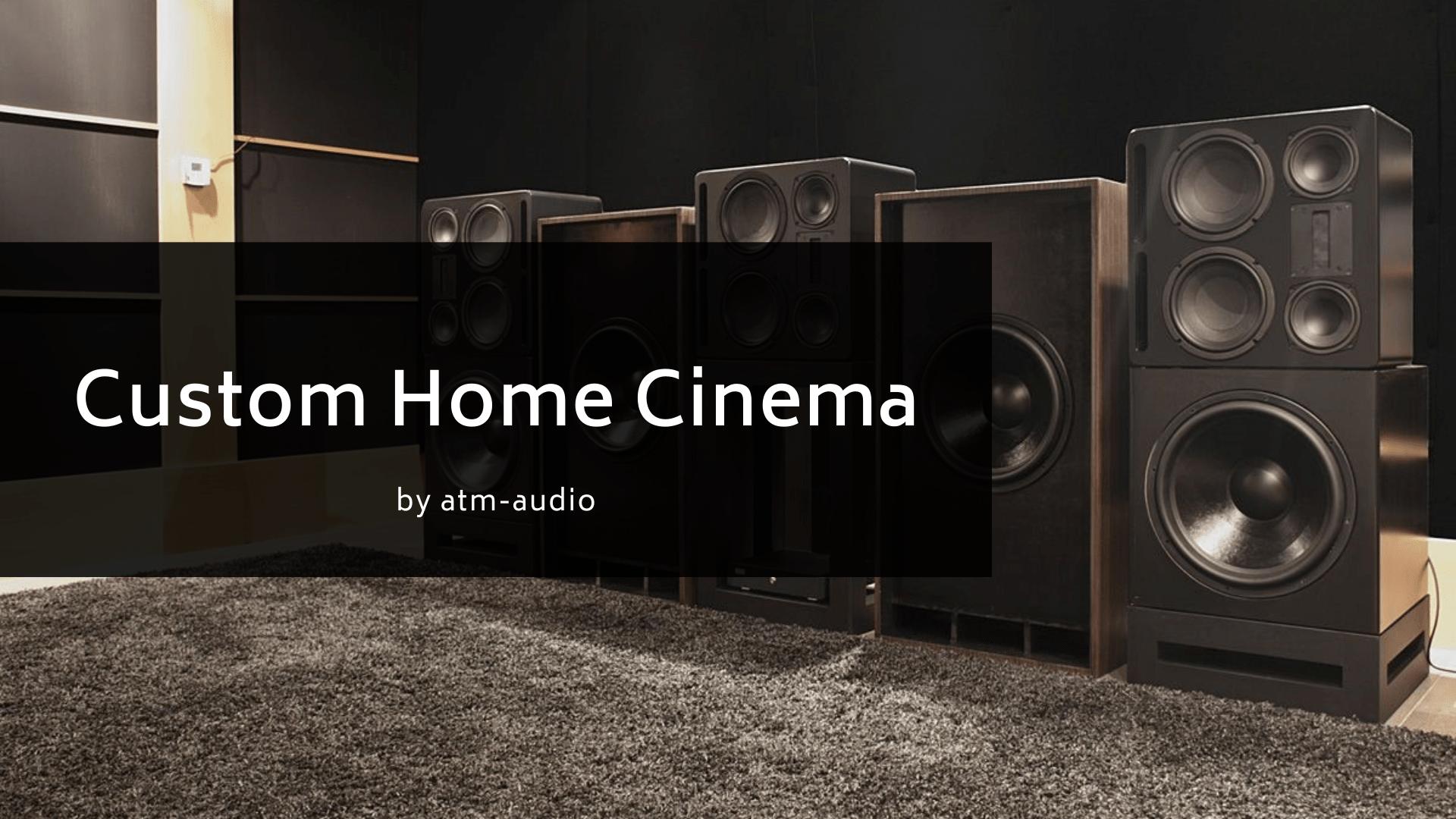 Custom Home Cinema